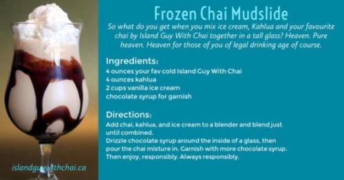 frozen chai mudslide